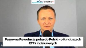 Pasywna Rewolucja - fundusze etf i indeksowe