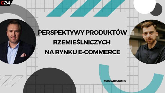 Perspektywy produktów rzemieślniczych na rynku e-commerce