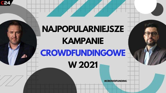 Najpopularniejsze kampanie crowdfundingowe w 2021